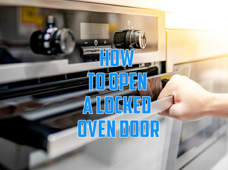 How-to-open-a-locked-oven-door