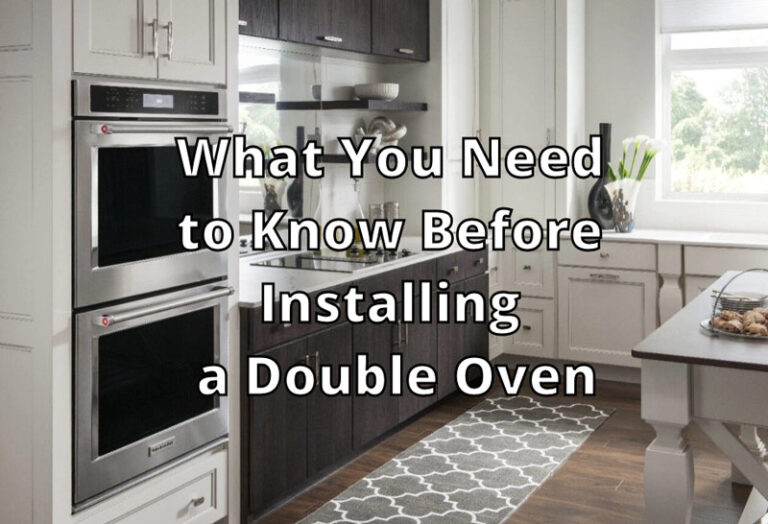 What You Need to Know Before Installing a Double Oven